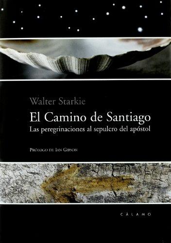 Camino De Santiago, El (Pasajero) por Walter Starkie