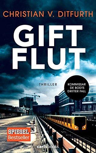 Buchseite und Rezensionen zu 'Giftflut: Thriller' von Christian v. Ditfurth
