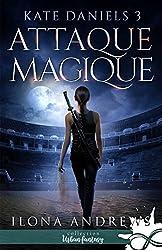 Attaque Magique: Kate Daniels, T3