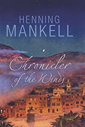 Chronicler of the Winds by Henning Mankell (2006-04-06)