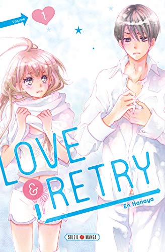 Love & Retry Edition simple Tome 1