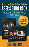 Image de Kindle Fire HDX & HD User's Guide Book: Unleash the Power of Your Tablet! (English Edition)