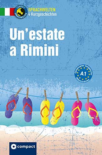 Un'estate a Rimini: Italienisch A1 (Sprachwelten)