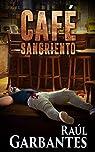 Café Sangriento par Garbantes