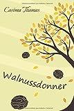 'Walnussdonner' von Cosima Thomas