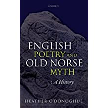 English Poetry and Old Norse Myth: A History