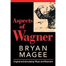 Aspects of Wagner by Bryan Magee (1988-07-30)