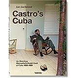 Lee Lockwood. Castros Kuba. Ein Amerikaner in Kuba. Reportagen aus den Jahren 1959–1969