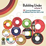 Bubbling Under, Vol. 2: 32 Tracks That Bubbled Under the Billboard Charts from 1961 to 1967