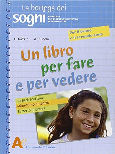 Un libro per fare e per vedere. Per la Scuola media: 1