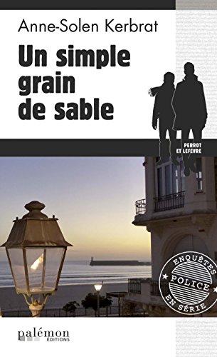 un-simple-grain-de-sable-enquete-sous-le-soleil-de-vendee-enquetes-en-serie-t-10