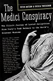 The Medici Conspiracy: The Illicit Journey of Looted Antiquities- From Italy's Tomb R...