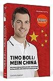 Timo Boll: Mein China: Eine Reise ins Wunderland des Tischtennis - Friedhard Teuffel