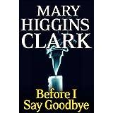 Before I Say Goodbye: A Novel (English Edition)