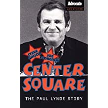 Center Square: The Paul Lynde Story by Steve Wilson (2005-08-01)