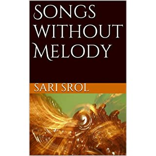 Songs without Melody (English Edition)