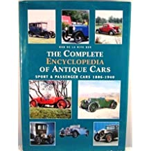 Complete Encyclopedia of Antique Cars by Rob De LA Rive Box (2003-05-02)