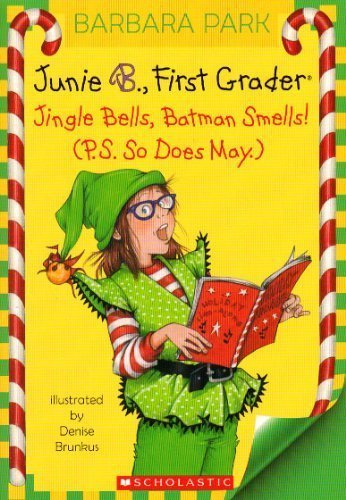 Junie B. 1st Grader Jingle Bells, Batman Smells! (P.S. So Does May) [With Cut Out Ornament] (Junie B. Jones (Paperback) #25) Park, Barbara ( Author ) Sep-22-2009 Paperback