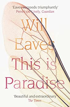 This is Paradise by [Eaves, Will]