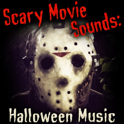 Scary Movie Sounds: Halloween Music