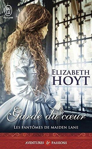 Les fantômes de Maiden Lane (Tome 8) - Garde du cœur par Elizabeth Hoyt