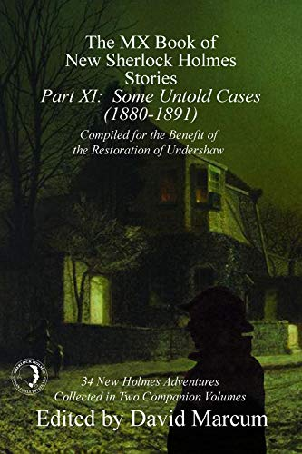 The MX Book of New Sherlock Holmes Stories - Part XI by [Marcum, David]