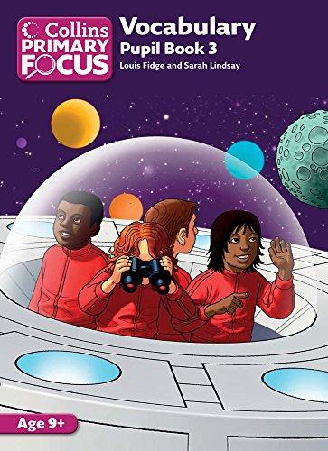 Collins Primary Focus - Vocabulary: Pupil Book 3