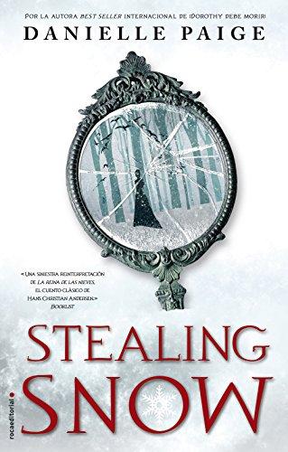 Stealing Snow (Roca Juvenil) por Danielle Paige