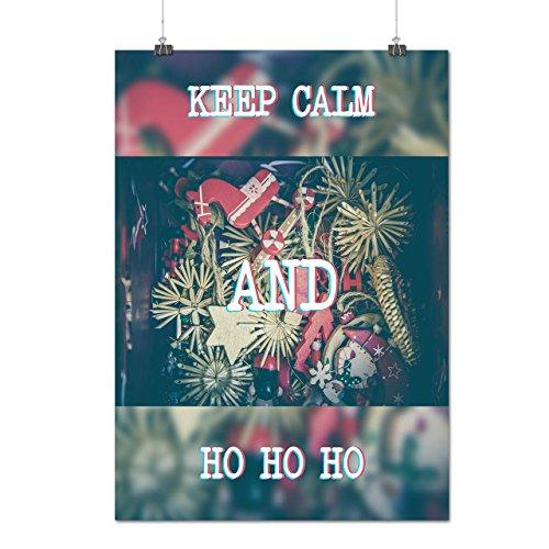 Behalten Ruhig Geschenk Weihnachten Festlich Zeit Mattes/Glänzende Plakat A4 (30cm x 21cm) | (Und Ruhigen Halloween Frieden Kostüm)