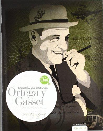 Jose Ortega y Gasset -ESPO 2-: Filosofia del Siglo XX (i.bai hi)