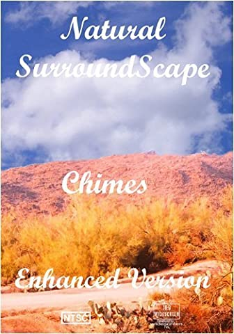 Natural SurroundScape: Chimes Enhanced Version (Enhanced Natural)