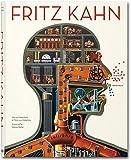 Fritz Kahn by Uta von Debschitz (2013-10-01)