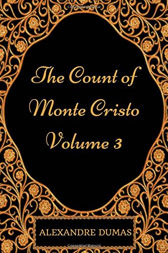 the-count-of-monte-cristo-volume-3-by-alexandre-dumas-illustrated