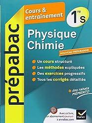 Physique-Chimie 1re S - Prépabac Cours & entraînement: Cours, méthodes et exercices - Première S