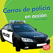 Carros de policía en acción (Police Cars on the Go) (Bumba Books ™ en español — Máquinas en acción (Machines That Go))