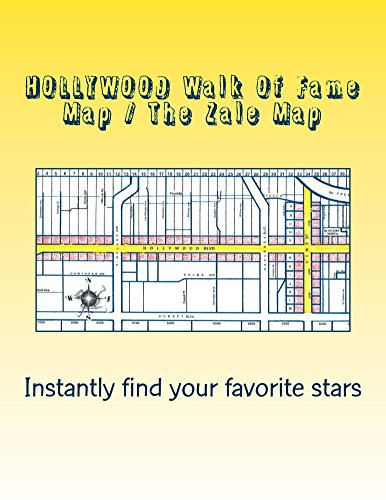 HOLLYWOOD Walk Of Fame Map / The Zale Map 2015 Edition: How Many Stars On HOLLYWOOD Blvd? (English Edition)