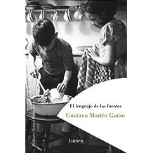 El lenguaje de las fuentes (BIBLIOTECA GUSTAVO MARTIN GARZO) de Gustavo Martin Garzo (6 oct 2006) Tapa dura