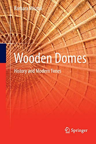 Wooden Domes: History and Modern Times -