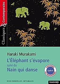 L'éléphant s'évapore, suivi de Nain qui danse par Haruki Murakami