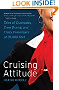 #8: Cruising Attitude: Tales of Crashpads, Crew Drama, and Crazy Passengers at 35,000 Feet