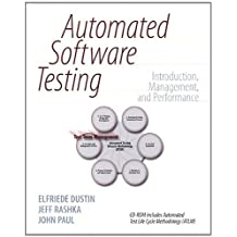 Automated Software Testing: Introduction, Management, and Performance: Introduction, Management, and Performance by Elfriede Dustin (1999-07-08)