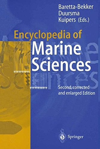 Encyclopedia of Marine Sciences: Second, Corrected and Enlarged Edition