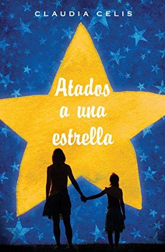 Atados a una estrella (Gran Angular) por Claudia Celis