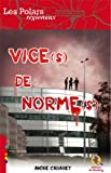 Vice(s) norme(s)