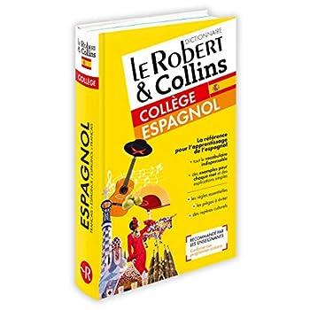 Dictionnaire Le Robert & Collins Collège Espagnol - Nouvelle Édition
