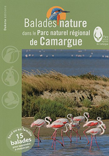 Balades nature dans le Parc naturel régional de Camargue 2013