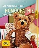 Die magische 11 der Homöopathie für Kinder - Sven Sommer