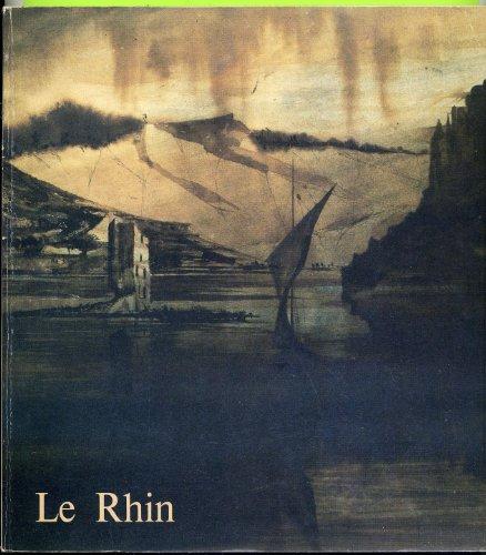 Le Rhin : Le Voyage de Victor Hugo en 1840, Catalogue Exposition, Maison de Victor Hugo, 25 mars-29 juin 1985, Ville de Paris