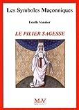 Telecharger Livres Le pilier sagesse (PDF,EPUB,MOBI) gratuits en Francaise