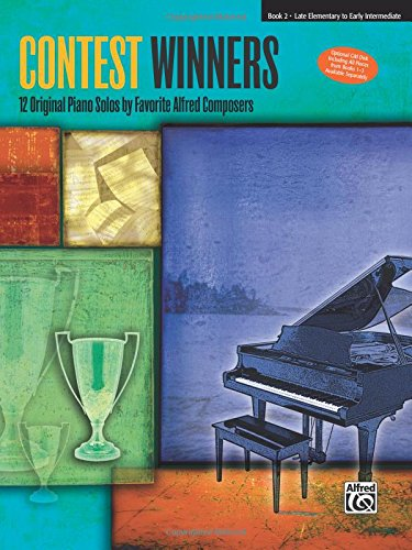 Contest Winners, Bk 2: 12 Original Piano Solos by Favorite Alfred Composers